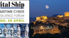 THE SECOND INSTALLMENT OF DIGITAL SHIP'S MARITIME CYBER RESILIENCE FORUMS TAKES PLACE IN ATHENS ON 25 APRIL 2017